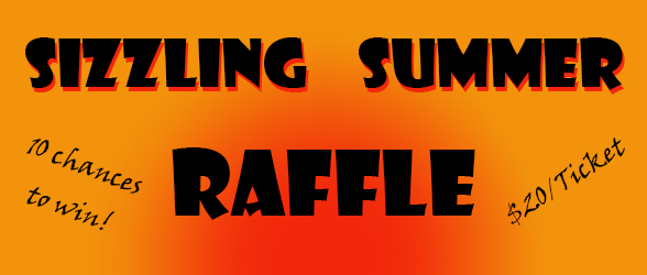 Sizzling Summer Raffle - 30 chances to Win over 10 Weeks!