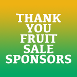 Thank You Fruit Sale Sponsors