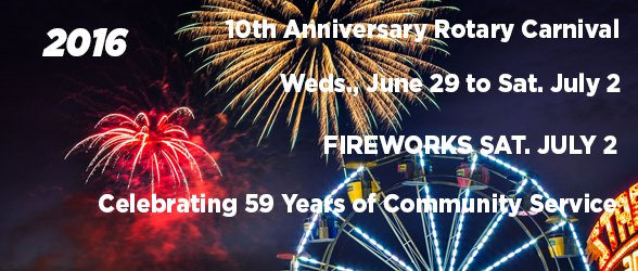 2016 Rotary Carnival Starts June 29 – Ends with Fireworks July 2